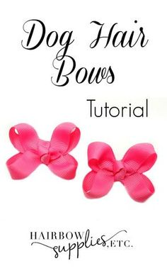 This is an easy tutorial on how to make dog hair bows. It takes just a few minutes to make hair bows for dogs.  You need 5/8 ribbon and 3/8 grosgrain ribbon to make these adorable dog hair bows!