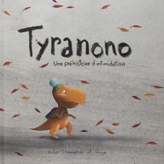 Tyranono, une histoire d'intimidation - by Gilles Chouinard et Rogé: Tryranono is tired of being bullied by the big Tyran. He plucks up the courage to intimidate him and win his tranquility back. Drawing Apple, Social Emotional Activities, Film D, Album Jeunesse, Kids Library, Teaching French, Lectures, Inspirational Books, Read Aloud