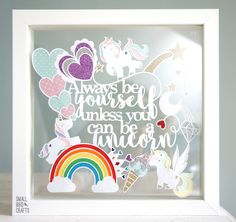 Personal Use Paper Cutting Template! Make Your Own 'Always Be Yourself Unless You Can Be A Unicorn' Papercut!