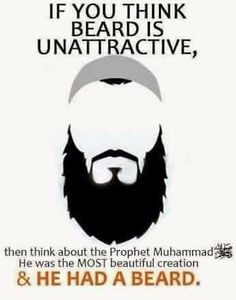 """Love your #beard, Be different from the #mushrikeen let your beards grow and trim your moutsaches."""" ~Ahmad & Muslim"""