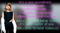 Taylor Swift - Welcome To New York  (LETRA)