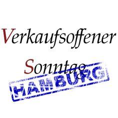 Verkaufsoffene Sonntage in Hamburg http://hamburg.verkaufsoffener-so.de/