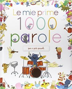 Amazon.it: Le mie prime 1000 parole - - Libri