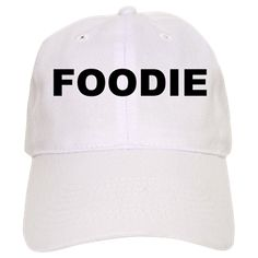 Baseball cap with the word Foodie. Foodie is someone that loves everything to do with food: taste, smell, touch, texture, growing, making, preparation, skill, industry, culture, nature, etc. Available in white or khaki for only $19.99. Go to the link to purchase the product and to see other options – http://www.cafepress.com/stplantbased