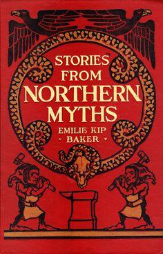Baker, Emilie Kip--Stories from Northern Myths--NY, Macmillan, 1914  https://farm8.staticflickr.com/7300/12191804014_a90a179f58_b.jpg