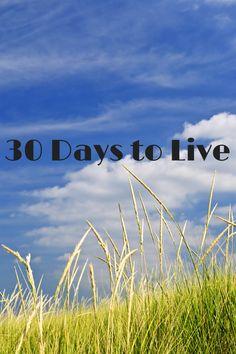 30 Days to Live | Tony Agnesi