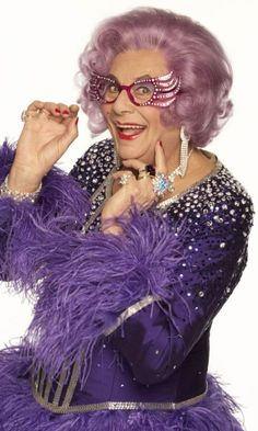 Dame Edna <3, funniest show I have ever seen!