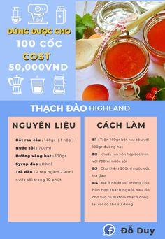 Công thức Thạch Đào - Highland Coffee Highlands Coffee, Bubble Tea Shop, My Coffee Shop, Vietnamese Dessert, How To Make Drinks, Fruit Tea, Coffee Menu, Milk Tea, Coffee Recipes