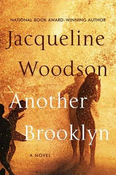 VISIT FOR MORE Another Brooklyn by Jacqueline Woodson. The post Another Brooklyn by Jacqueline Woodson. appeared first on Jeans. Great Books To Read, New Books, Good Books, Best Fiction Books, Fallen Book, National Book Award, Summer Books, Friends Set, Books 2016
