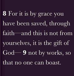 Grace through Faith, not works!