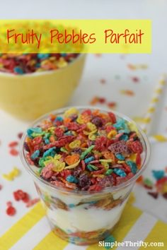 Fruity Pebbles Parfait: I am always looking for simple recipes for the kids to enjoy too. Here is an easy, fun and tasty recipe you can try our for yourself or the kids too! These will also make a quick easy breakfast or great after school snack for the kids too!