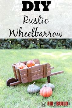 Build this DIY Rustic Wheelbarrow to add to your fall decor. This project is a great beginner project and an easy build! Full walkthrough inside. #DIHworkshop #homedepot #sponsored