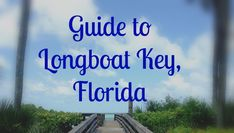Classy & Clever: Guide to Longboat Key, Florida