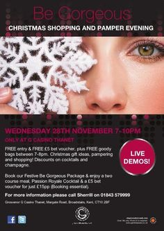 """Be Gorgeous  Ladies this could be just the event for you if you fancy a little preChristmas Pamper. Grosvenor Casinos are holding the """" Be Gorgeous"""" Events at Numerous Grosvenor G Casinos around the Country. The BeGorgeousevents are been held around the country at you local Grosvenor Casino. The post below is kindly provided by Laura a local reporter from Thanet.  THERE is just one week to go until G Casino Thanet hosts its Christmas Be Gorgeous Live Event, and I for one cannot wait."""