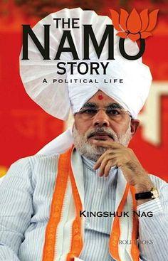 Mr. Narendra Modi Political Life Story: The Namo Story