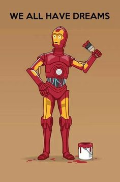 We all have dreams! ~Star wars  Nice Star Wars/IronMan crossover.