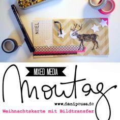 #MixedMediaMontag Tutorial von Brit für www.danipeuss.de | Weihnachtskarte mit Bildtransfer