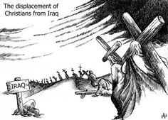 The displacement of Christians from Iraq; and many martyred.  Is this the Iraq road to Golgotha?