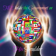 Lord, hold the government on your shoulder