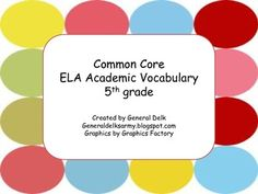 Common Core 5th grade Academic Vocabulary Teaching 5th Grade, 5th Grade Reading, Teaching Reading, Learning, Common Core Ela, Common Core Reading, Common Core Standards, School Info, School Stuff