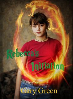 #Promocave Books Rebecca's Initiation by Gary Green @AuthorGaryGreen Do you like a fast-paced fantasy adventure with strong likeable characters and . . . .a dragon?