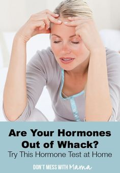 Are Your Hormones Out of Whack? Find out with this hormone test you can take at home #health #hormones - DontMesswithMama.com