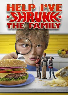 Help, I've Shrunk the Family (2014) - A lonely boy befriends a magical 4-inch-tall man living in the kitchen cabinet, who accidentally shrinks the whole family to his size.