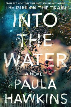Into the Water, Paula Hawkins  - ELLE.com