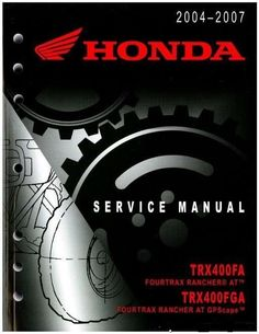 407 best repair manuals save and just fix it yourself images 2004 2007 honda trx400 rancher fa fga 400 service manualstant download fandeluxe Gallery