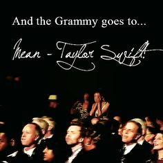 Winning a Grammy for Mean <3