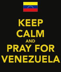 keep-calm-and-pray-for-venezuela
