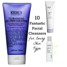 10 Fantastic Facial Cleansers for Every Skin Type