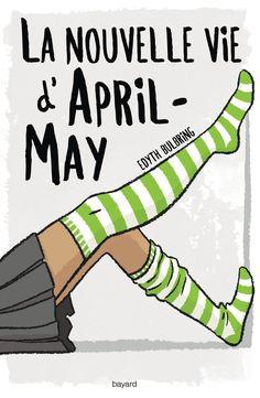 April-may Tome I : La nouvelle vie d'april-may - Edyth Bulbri - 401608 - 2435182 April May, Learning, Books, Eh Bien, Genre, Romans, Parents, Lus, Bordeaux
