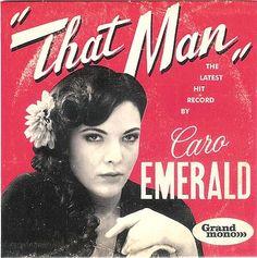 Caro Emerald!