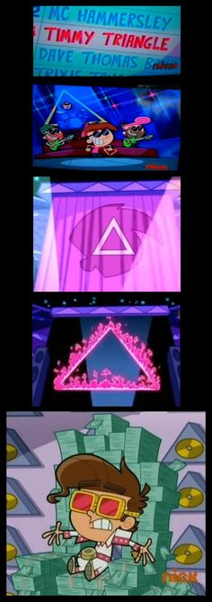 Fairly Odd Parents    Looks like Timmy joined the occult music industry shown here with triangles galore.
