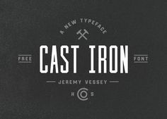108 Best Free Logo Fonts for Your 2016 Brand Design Projects - Cast Iron is a condensed, all-caps typeface with an angular design. The font is great for logos, branding, apparel and headlines.
