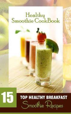 25 February 2015 : Healthy Smoothie Cookbook: 15 Top Healthy Breakfast ...