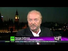 ▶ George Galloway (most provocative but realistic UK Parliament Member) 2013-09-06 on RT tv: US in Bed w/ al-Qaeda & Syria (the terrorist that supposedly cause 911) • US is not defending freedom or human rights but its SuperPower status...