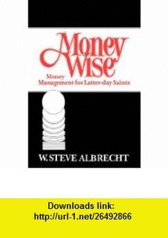 Money Wise (9780877479192) W Steve Albrecht , ISBN-10: 0877479194  , ISBN-13: 978-0877479192 ,  , tutorials , pdf , ebook , torrent , downloads , rapidshare , filesonic , hotfile , megaupload , fileserve