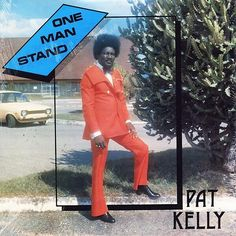 Pat Kelly – One Man Stand - Third World records Bad Album, Worst Album Covers, Cool Album Covers, Lp Cover, Vinyl Cover, Cover Art, Pat Kelly, One Man Standing, Donald Trump Supporters