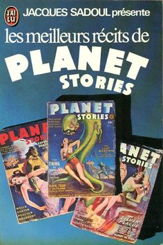 Publication: Les meilleurs récits de Planet Stories Editors: Jacques Sadoul Year: 1975-09-10 Publisher: J'ai Lu Pub. Series: J'ai Lu - Science Fiction Pub. Series #: 617 Cover: Alexander Leydenfrost