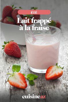 Le lait frappé à la fraise est une boisson à servir au goûter ou lors d'un brunch.  #recette#cuisine#lait#boisson #fraise  #ete Frappe, Glass Of Milk, Drinks, Desserts, Food, Vegetable Tian, Condensed Milk, Drinking, Tailgate Desserts
