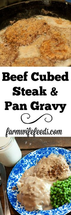 Beef Cubed Steak and Pan Gravy is a childhood favorite from Farmwife Feeds - Easy Family Dinner Recipes - Beef Beef Cubed Steak, Cube Steak, Hamburger Steaks, Beef Recipes For Dinner, Cooking Recipes, Amish Recipes, Oven Recipes, Chicken Recipes, Healthy Recipes