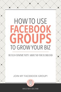 Facebook Groups are like having a built in focus group that ensures you will always have the content that your audience craves. Learn how I use my Facebook Group and how you can set up your own to grow your business. https://hollymccaig.com/facebook-groups/?utm_campaign=coschedule&utm_source=pinterest&utm_medium=Holly%20McCaig%20Creative&utm_content=How%20to%20Use%20Facebook%20Groups%20to%20Grow%20Your%20Business