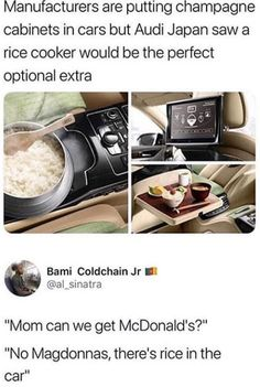 "Manufacturers are putting champagne cabinets in cars but Audi Japan saw a rice cooker would be the perfect optional extra & Bami Coldchain Jr l."" ""No Magdonnas, there's rice in the car"" - iFunny :) Haha Funny, Hilarious, Funny Stuff, Funny Things, Funny Images, Funny Pictures, Random Pictures, Pokemon, Funny Tweets"
