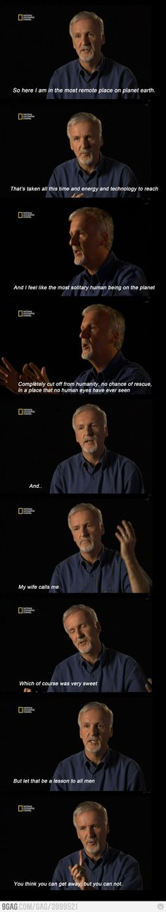 Lección de vida para todos los hombres, por James Cameron // Lesson of life to all men, by James Cameron