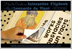 Have fun learning about the artist and inventor, Leonardo da Vinci by creating an interactive flipbook. This Leonardo da Vinci activity features a free printable. Art Lessons For Kids, Art For Kids, Grants For School, Da Vinci Inventions, Renaissance And Reformation, Project Based Learning, Fun Learning, Berthe Morisot, Grant Wood