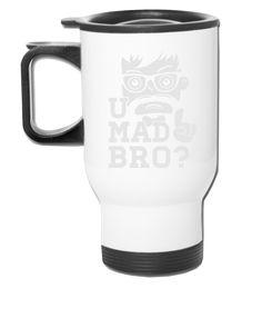 Like a swag cool u mad story bro moustache style - Travel Mug
