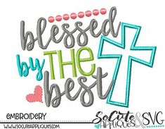 Easter Embroidery design Blessed by the best cross Christmas Applique, Christmas Embroidery, Applique Designs, Machine Embroidery Designs, Embroidery Files, Blessed, Easter, Christian, Frozen Snowflake