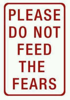 Don't feed your fears, face them and conquer them! Being vulnerable does not mean being weak. When you're vulnerable you open yourself up to greater possibilities!